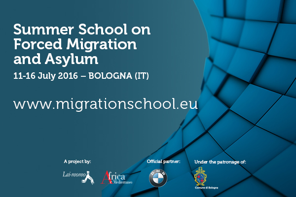 Summer School on Forced Migration and Asylum:a Multidisciplinary Approach.  11-16 July 2016 BOLOGNA (IT)